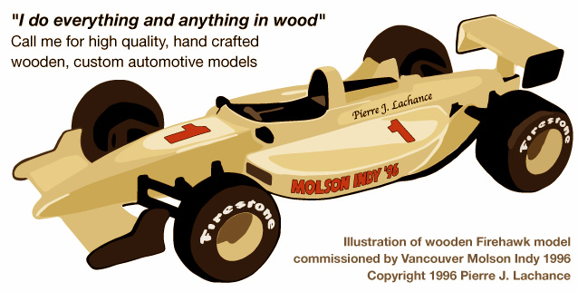 Pierre Lachance wooden custom Firehawk model race car