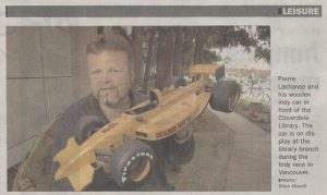 Pierre LaChange-Wooden Indy Car, Cloverdale Newspaper, 2000-2004